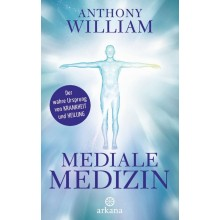 Buch: Mediale Medizin, Anthony Williams